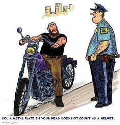 You all know me by now, don't like to take life too seriously, so here's some of my favourite Cartoons, in true Biker style of course, smile all ;) Happy Biker Cartoon day ;)