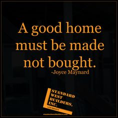 A good home is made.