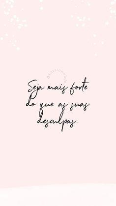 Frases Instagram, Feeds Instagram, Story Instagram, Instagram Blog, Motivational Phrases, Inspirational Quotes, Motivation Wall, Sentences, Positive Quotes
