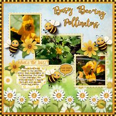 Busy Bee-ing Pollinators by Betsyfru. Kit: Bee Yourself by Carole's Share the Luv http://scrapbird.com/designers-c-73/a-c-c-73_514/caroles-share-the-luv-designs-c-73_514_518/bee-yourself-p-18022.html