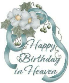 Happy birthday in heaven images quotes for friend brother sister daughter son wife husband uncle aunt grandmother grandfather.Wishing someone a happy birthday in heaven. Birthday In Heaven Poem, Happy Heavenly Birthday, Happy 6th Birthday, Happy Birthday Quotes, Birthday Messages, Happy Birthday Wishes, Birthday Prayer, Birthday Sayings, Birthday Memes