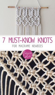 7 Must-Know Knots for Macrame Newbies | Macrame DIY, Macrame Knots, Macrame Wall Hanging, Macrame Wall Hanging Projects #macrame #diy #diyproject #craft #crafting