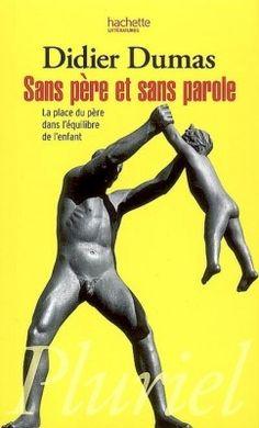 Sans père et sans parole de Didier Dumas sur Booknode