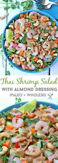 This restaurant-quaility Thai shrimp salad with almond dressing is EASY to make at home and is paleo and whole30 compliant. So many fresh flavors with a rich almond butter based dressing!