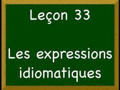 Leçon 33 - Les expressions idiomatiques