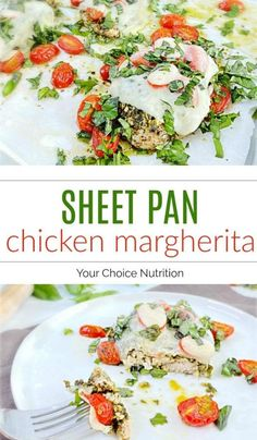 This flavorful and juicy sheet pan chicken margherita makes for a simple, yet satisfying dinner any night of the week. Serve over cooked pasta, rice or quinoa for a complete meal. | recipe via www.yourchoicenutrition.com