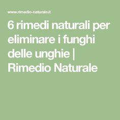 6 rimedi naturali per eliminare i funghi delle unghie | Rimedio Naturale