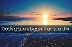 God is bigger than your sins