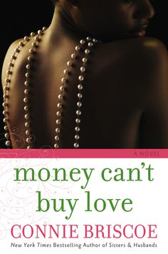 Connie Briscoe , author of Money Can't Buy Love , on tour July/August ...