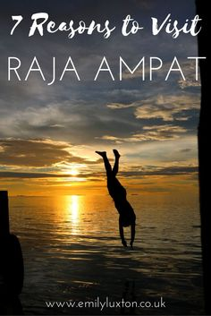 Seven Reasons to Visit Raja Ampat - Indonesia's Secret Paradise