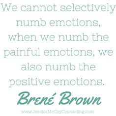 Brene Brown Quote + Emotions