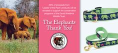 Donate to the David Sheldrick Wildlife Trust with every purchase of Up Country's Leader of the Pach products! We are donating 20% of the proceeds from our Leader of the Pach collars, leads and harnesses to support this wonderful organization that helps protect wild animals in Africa. www.upcountryinc.com