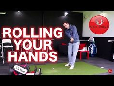 ROLLING YOUR HANDS IN THE GOLF SWING - YouTube