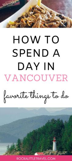 How to spend a day in Vancouver. Favorite things to do in Vancouver. Vancouver Things To Do, Washington Things To Do, Visit Vancouver, Downtown Vancouver, Seattle, Vancouver Aquarium, Old Town San Diego, Granville Island, Airline Travel