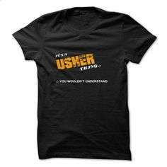 ITS A USHER THING YOU WOULDNT UNDERSTAND - #wedding gift #funny shirt