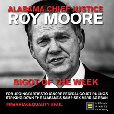 Take action against Alabama Chief Justice who is trying to stand in way of #MarriageEquality: https://secure3.convio.net/hrc/site/Advocacy?cmd=display&page=UserAction&id=2021&utm_content=bufferb9765&utm_medium=social&utm_source=twitter.com&utm_campaign=Jservino