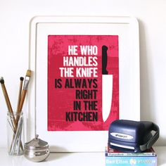Typography Kitchen Art Illustration Poster Print in Strawberry Red - He who handles the knife is always right in the kitchen - A3 poster on Etsy, $19.00