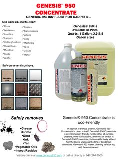 Genesis 950 Uses - Clean Carpets, Tile, Ceramic, Finished Wood, Concrete, Asphalt, Car Interiors, Stainless Steel, Fiberglass & So Much More. Gonna get me some:)