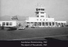The airport of Thessaloniki 1965 Thessaloniki, Greece, History, City, Pictures, Memories, Greece Country, Photos, Memoirs