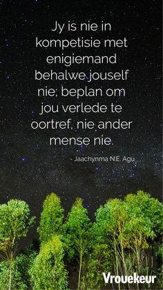 Afrikaans Language, Afrikaanse Quotes, Relationship Texts, To My Daughter, Daughters, True Stories, Inspirational Quotes, Motivational, Things To Think About