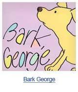 Bark, George by Jules Feiffer. Find it under E FEI.