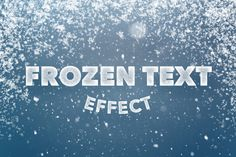 Frozen Text Effect for Photoshop CS4+
