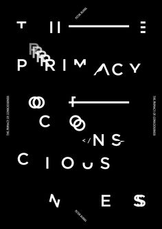 Primacy of Conciousness, poster submitted and designed by Ben Lee (2013) –Type OnlyUnit Editions
