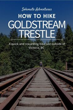 How to Hike Goldstream Trestle on Vancouver Island. A quick and rewarding hike just outside of Victoria, BC. Find out how to get to the second Goldstream trestle and abandoned gold mine! Travel Advice, Travel Guides, Travel Tips, Canada Destinations, Canada Travel, Columbia Travel, British Columbia, Hiking Tips, Banff National Park