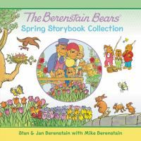 Cover image for The Berenstain Bears Spring Storybook Collection: 7 Fun Stories