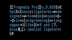 Ligatures added to #PragmataPro 0.826