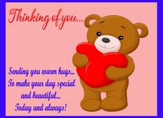 Send thinking of you greeting card to your dear one. Free online Warm Hugs And Love For You ecards on Everyday Cards Healing Wish, Morning Hugs, 123 Greetings, Online Greeting Cards, Warm Hug, Out Of My Mind, Wishes For You, Get Well Cards, Funny Cards