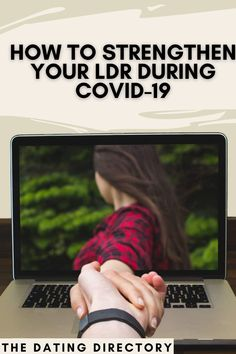 How to strengthen your LDR during COVID-19 - The Dating Directory Dating Blog, Online Dating Advice, Dating Tips, Breakup Advice, Marriage Advice, Dating Over 40, Understanding Men, Relationship Blogs, Ldr