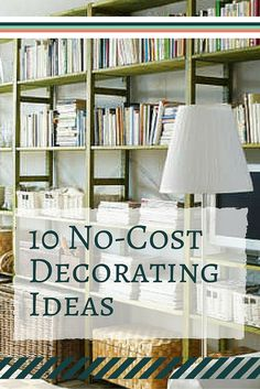 Redecorate the whole house without spending a dime!