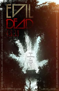 Alternative movie poster for Evil Dead by Justin Will