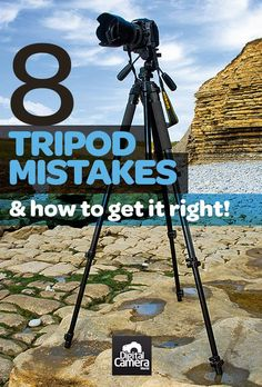 A tripod is one of the most essential accessories for photographers, but also the most misused. Avoid making these 8 classic tripod mistakes