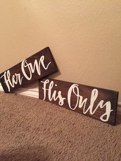 Her one his only wooden signs made by Tasteful Timber. Perfect for engagement photos or wedding decoration. Can also be used after the wedding as home decor.  https://www.etsy.com/listing/268494902/her-one-his-only-signsweddingrustic