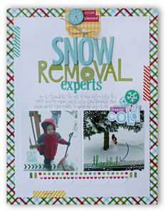 Snow Removal Experts @ Scrapbook.com using the new Christmas Cheer collection from Bella Blvd's Summer 2014 release