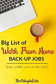 In the work at home world, it's rarely ever safe to rely on just one source of income. This post has a list of other things you can do in addition to your primary job to continue earning money from home no matter what.