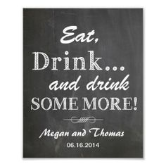 Wedding sign Chalkboard style funny Eat and Drink Photo