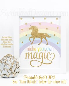 Make Your Own Magic Printable Sign, Rainbow Unicorn Birthday Party Decorations, Unicorn Nursery Wall Art Decor, Little Girls Room Printables - SprinkledDesigns.com
