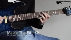 """MasterThatRiff! 86 - """"Money For Nothing"""" by Dire Straits - Guitar Lesson"""