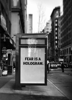 """""""""""Fear is like a hologram. It seems real, filled with substance. And then, when you go beyond it, you realize there is nothing there. It's all an illusion. Words Quotes, Wise Words, Life Quotes, Sayings, Qoutes, Black And White Photo Wall, Black And White Aesthetic, Quote Aesthetic, Quotes To Live By"""