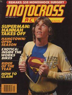 Bob Hannah   when MX racing was REALLY motocross!