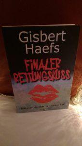 Gisbert Haefs – Finaler Rettungskuss