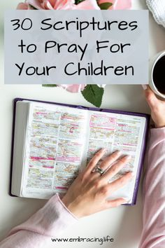 30 Scriptures to Pray For Your Child(ren) One of a parent's privileges is advocating for our children before the throne of God. Here are thirty scriptures to help you pray for your children. Praying For Your Children, Raising Godly Children, Prayers For Children, Scripture About Children, Scripture Reading, Prayer Scriptures, Bible Prayers, Bible Verses, Powerful Scriptures