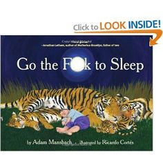 i heard this is supposed to be a hilarious book... and it is definitely my life motto at this moment.