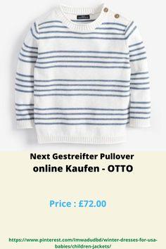 Next Gestreifter Pullover online Kaufen - OTTO Usa Baby, Baby Smiles, Next, Winter Dresses, Winter Season, Babies, Pullover, Sweatshirts, Sweaters