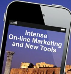 VISIT GREECE| Intense On-line Marketing & New Tools: Challenges & Perspectives
