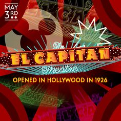 The El Capitan Theater opened in Hollywood in 1926.