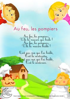 Paroles_Au feu les pompiers French Education, Kids Education, French Poems, French Nursery, French Kids, Montessori Preschool, French Language Learning, Teaching French, Kids Songs